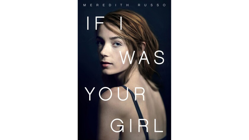 """""""If I Was Your Girl"""" by Meredith Russo"""