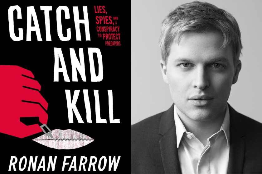 Review: Ronan Farrow's 'Catch and Kill' reveals spy story ...