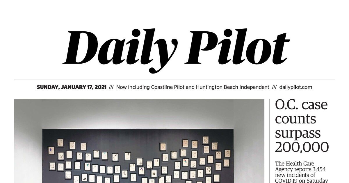 Daily Pilot e-Newspaper: Sunday, Jan. 17, 2021
