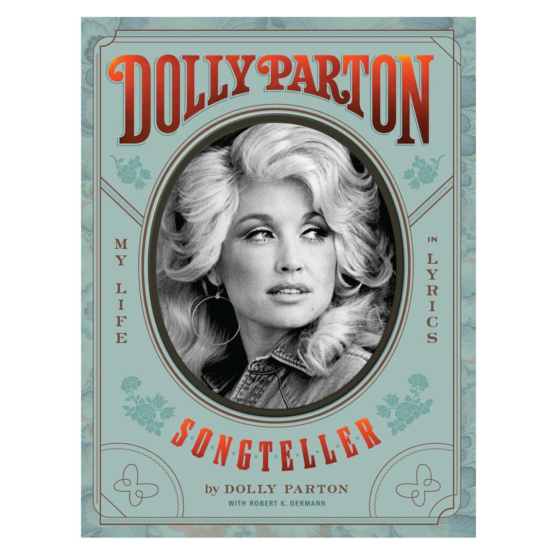 "Dolly Parton, ""Songteller: My Life in Lyrics"""