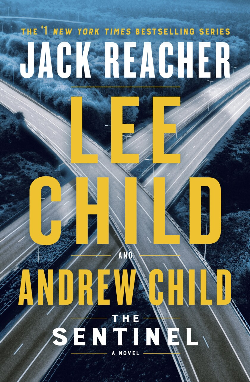 """This cover image released by Delacorte Press shows """"The Sentinel"""" by Lee Child and Andrew Child. (Delacorte Press via AP)"""