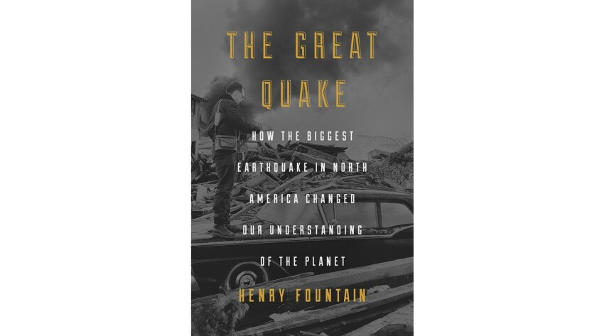 """""""The Great Quake: How the Biggest Earthquake in North America Changed Our Understanding of the Plane"""