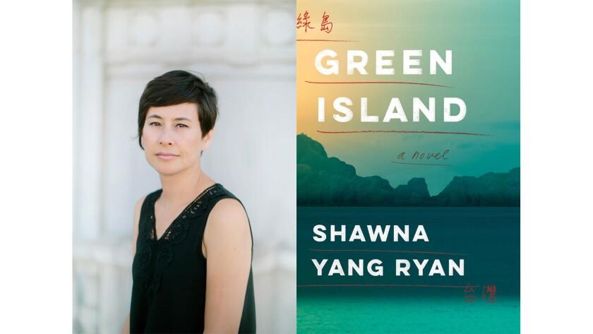 "Shawna Yang Ryan, author of ""Green Island."""