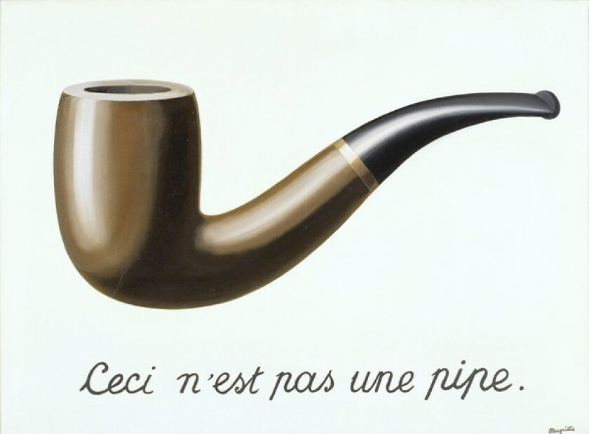 """Rene Magritte's """"The Treachery of Images (This is Not a Pipe),"""" 1929 oil on canvas."""