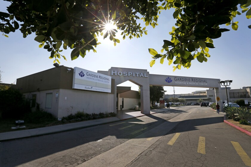 Gardens Regional Hospital and Medical Center in Hawaiian Gardens filed for bankruptcy in June.