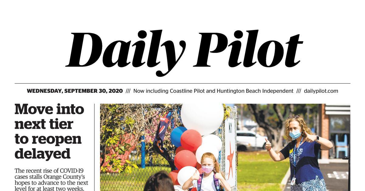 Daily Pilot e-Newspaper: Wednesday, Sept. 30, 2020
