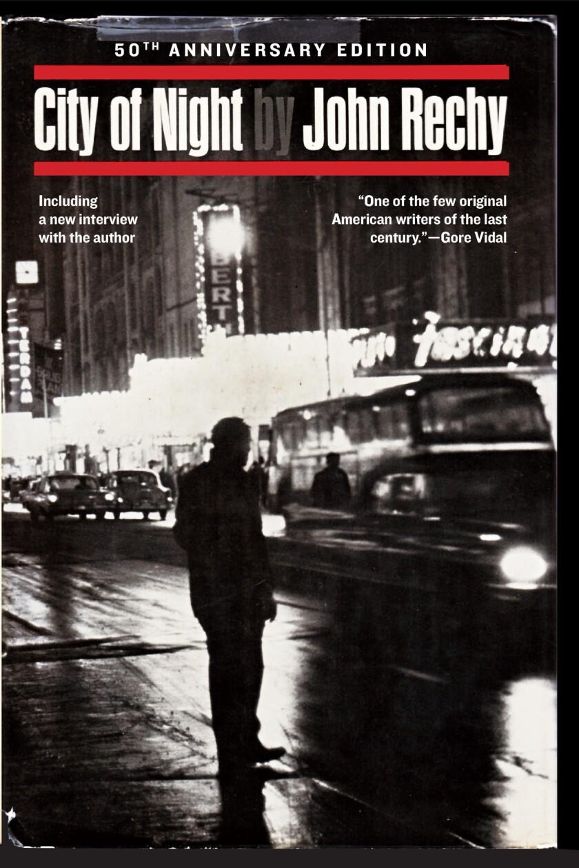 John Rechy's 'City of Night' turns 50
