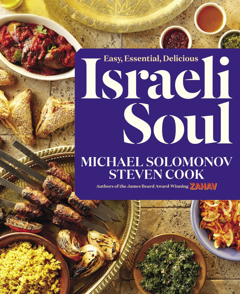 """Israeli Soul: Easy, Essential, Delicious"" by Michael Solomonov and Steven Cook (Houghton Mifflin Ha"