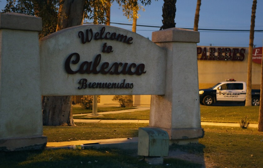 A sign at the Calexico Port of Entry in the Imperial Valley awaits visitors from Mexico. A knife-wielding man was shot and killed by a federal agent at the border crossing early Wednesday, officials said.