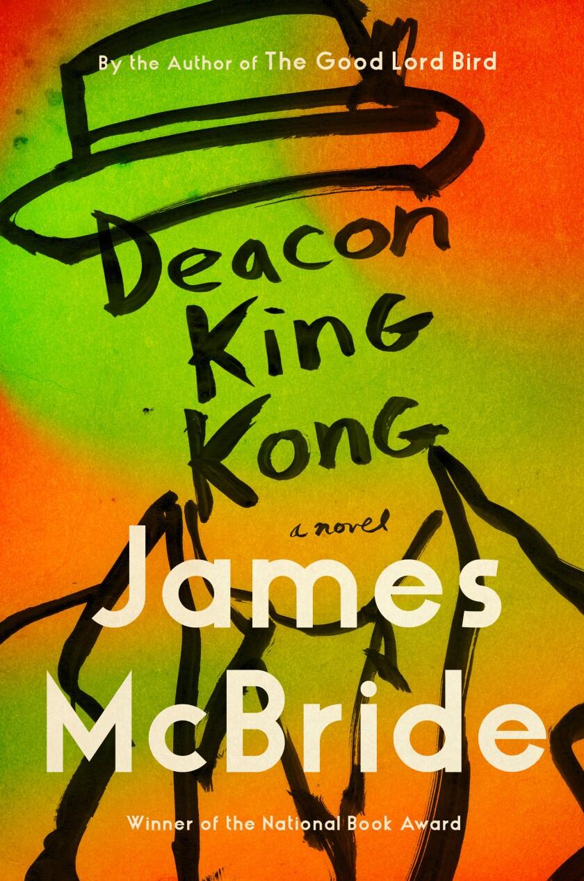 """James McBride's """"Deacon King Kong."""""""