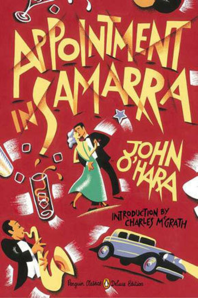"""John O'Hara's first novel, """"Appointment in Samarra,"""" is newly reissued."""
