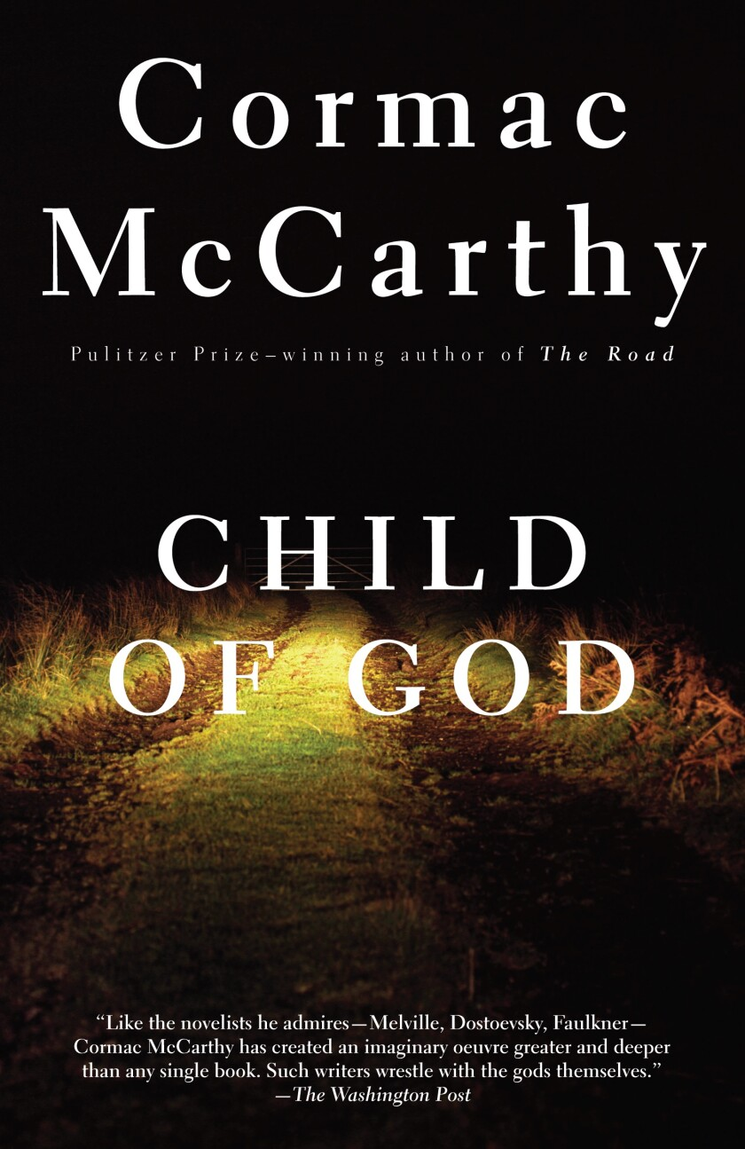 """Child of God"" by Cormac McCarthy"