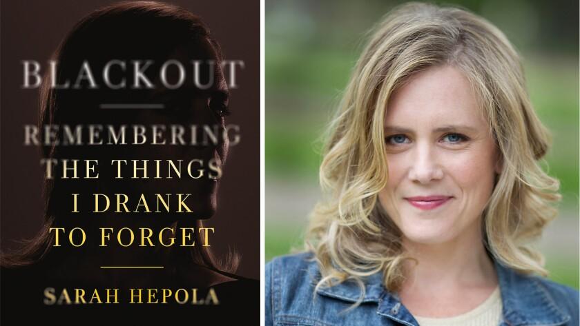'Blackout' and author Sarah Hepola.