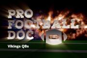 Pro Football Doc: Vikings QBs