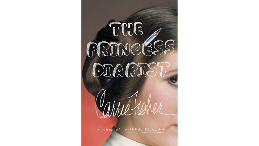 """""""The Princess Diarist"""" by Carrie Fisher."""