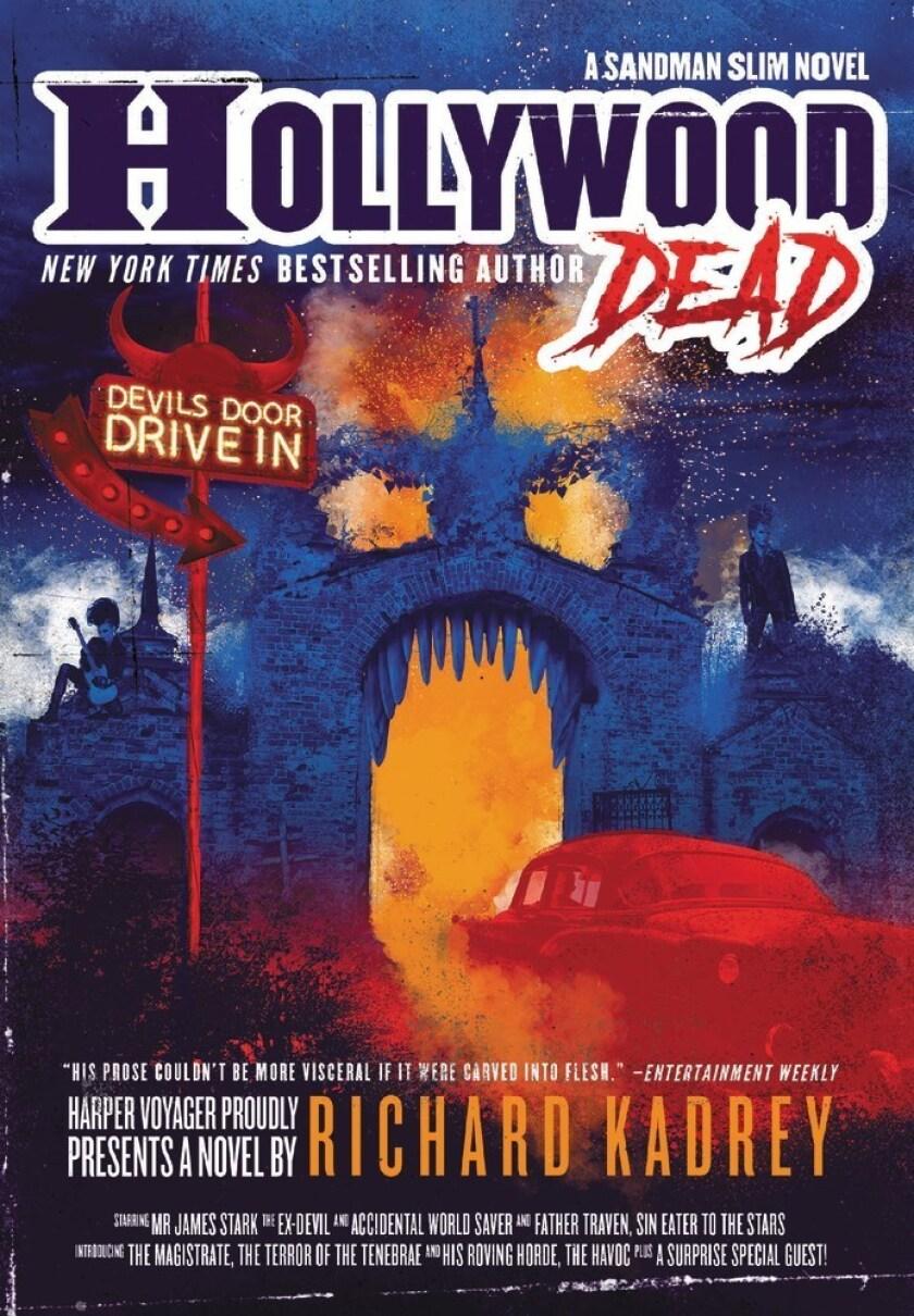 """Hollywood Dead: A Sandman Slim Novel"" by Richard Kadrey"