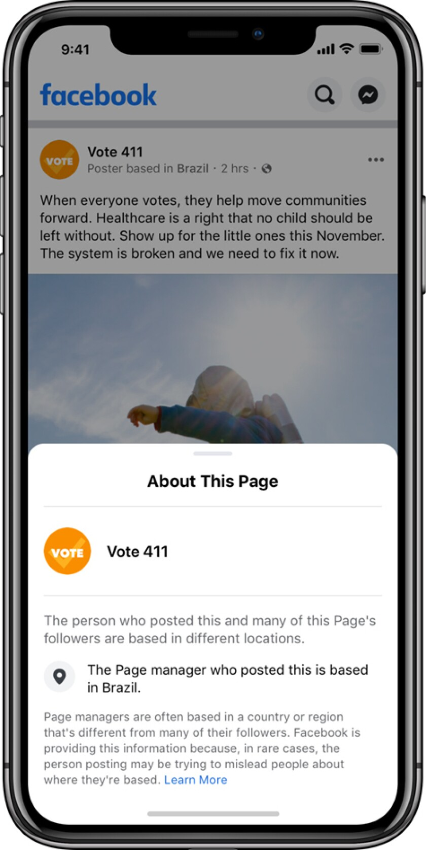 An image provided by Facebook shows a sample screenshot. Facebook says it will start to include the location of popular election-related pages in every post they make on its site and on Instagram.
