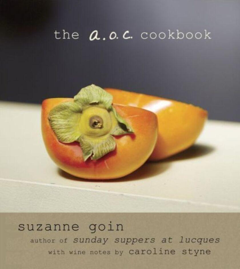 "Suzanne Goin's ""The A.O.C. Cookbook"""