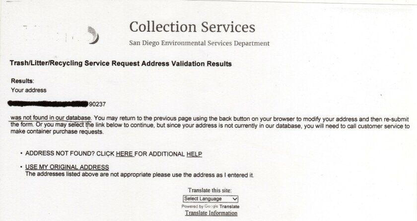 The city's Environmental Services (trash pickup) Department can't acknowledge our address.
