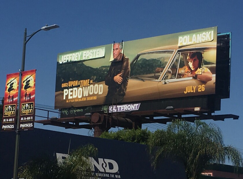 "A billboard for ""Once Upon a Time ... in Hollywood"" was vandalized by Sabo."