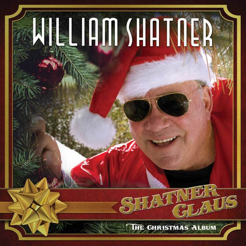 """This cover image released by Cleopatra Records shows """"Shatner Claus,"""" a holiday album by William Sha"""