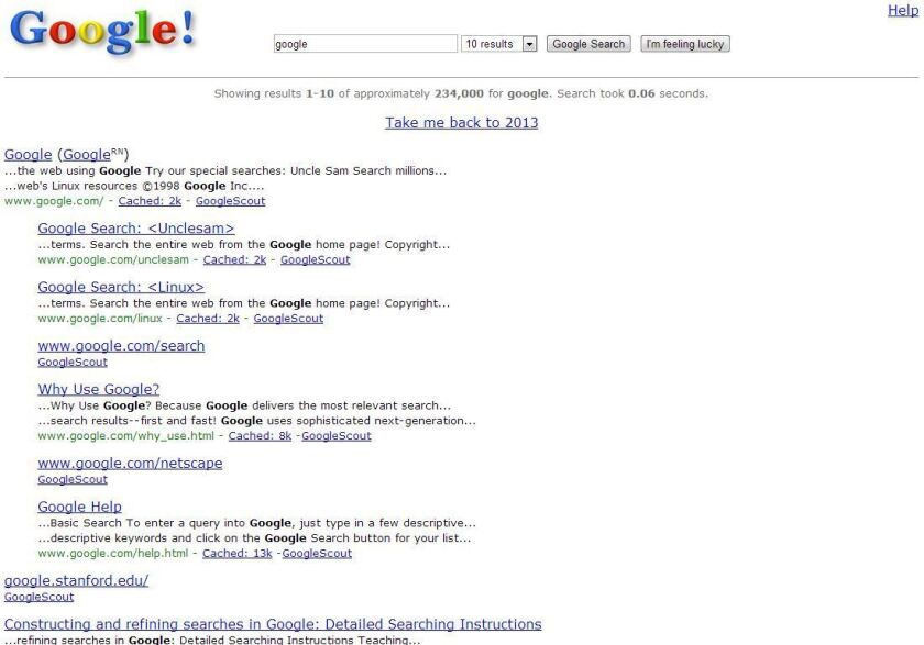 Google is celebrating its 15th birthday by letting users see what its search engine looked like when it launched in 1998.