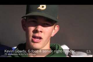 Kevin Gowdy is attracting scouts