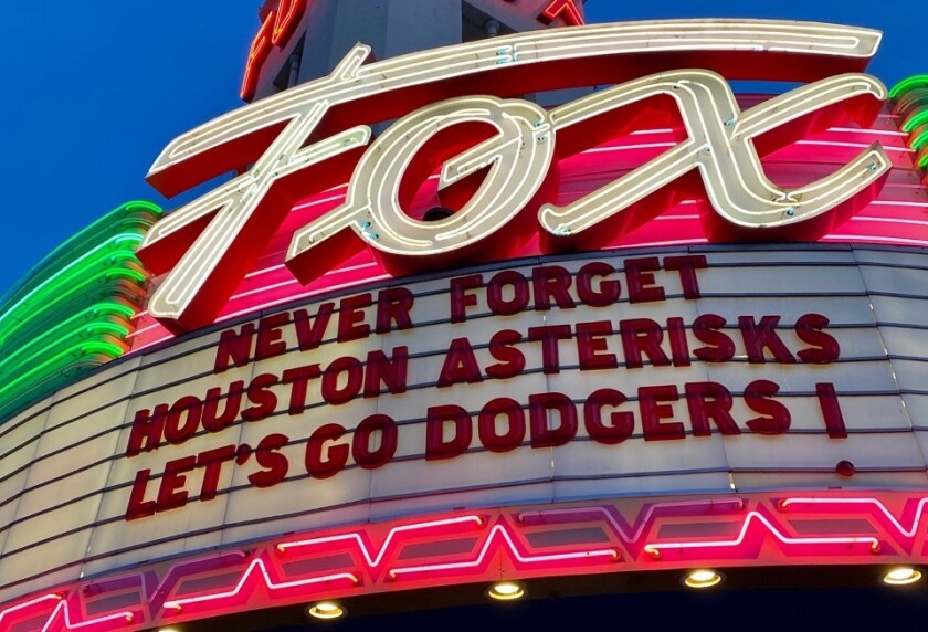 The Fox Theater in Bakersfield displays a rather popular message (among Dodger fans) about the outcome of the 2017 World Series between the Dodgers and Houston Astros.