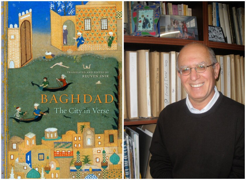 """The cover of """"Baghdad: The City in Verse"""" and translator and editor, Reuvin Snir."""