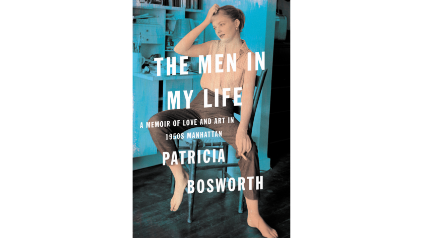 """""""The Men In My Life"""" by Patricia Bosworth"""