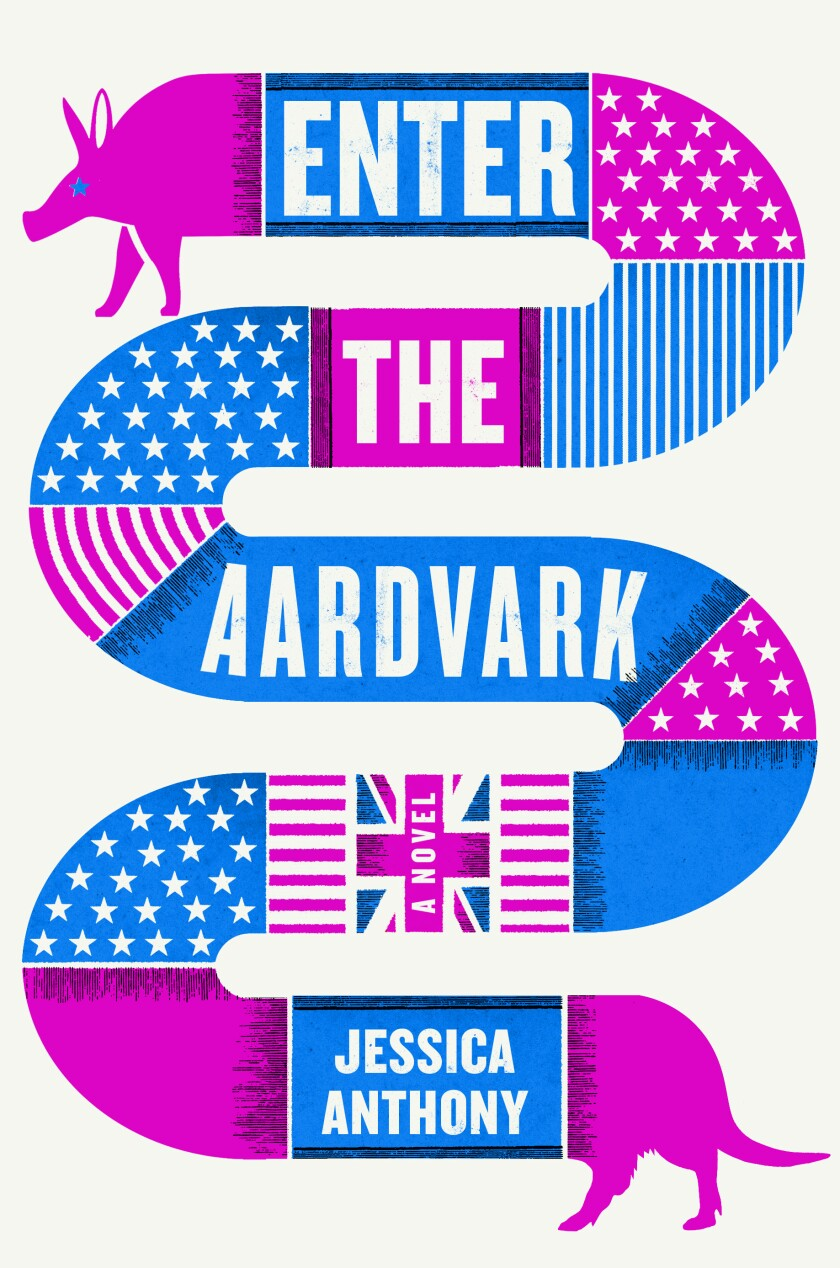 "Jessica Anthony's ""Enter the Aardvark."""