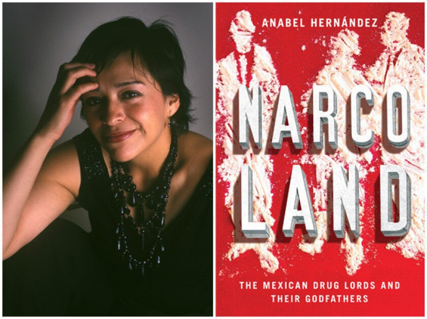 """Author Anabel Hernández and the cover of her book, """"Narcoland."""""""
