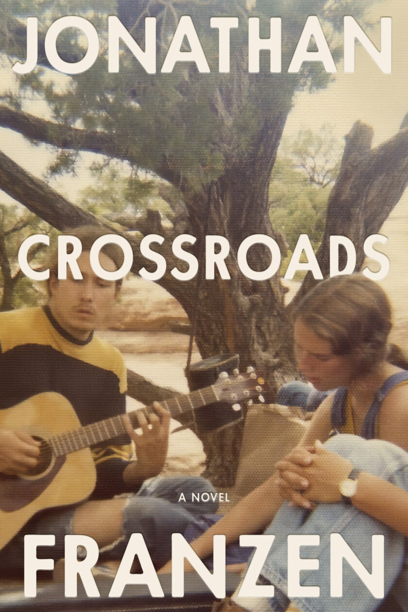 """This cover image released by Farrar, Straus and Giroux shows """"Crossroads,"""" a novel by Jonathan Franzen. (Farrar, Straus and Giroux via AP)"""