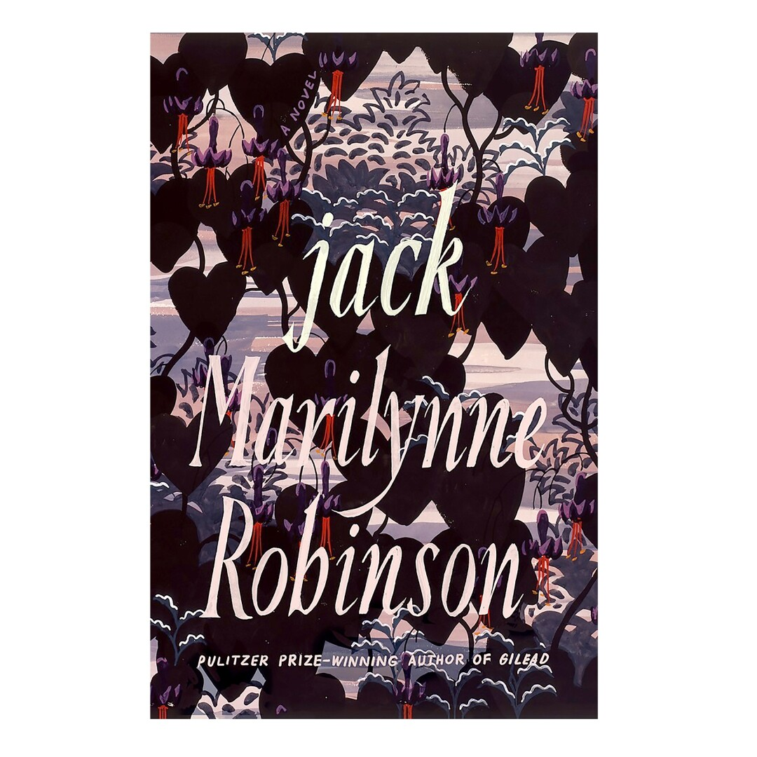 HOLIDAY GIFT GUIDE - Cover of Jack: A Novel by Marilynne Robinson.