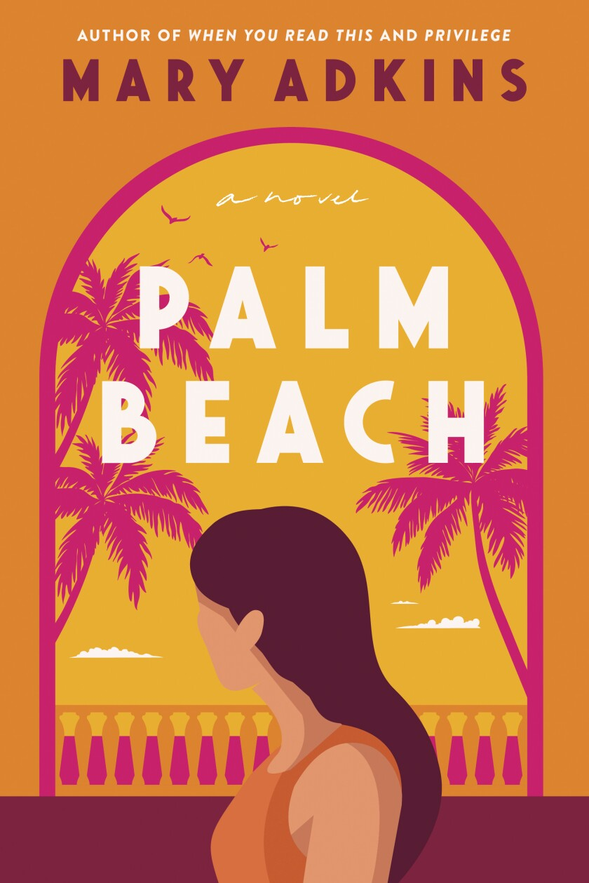 """This cover image released by Harper shows """"Palm Beach"""" by Mary Adkins. (Harper via AP)"""