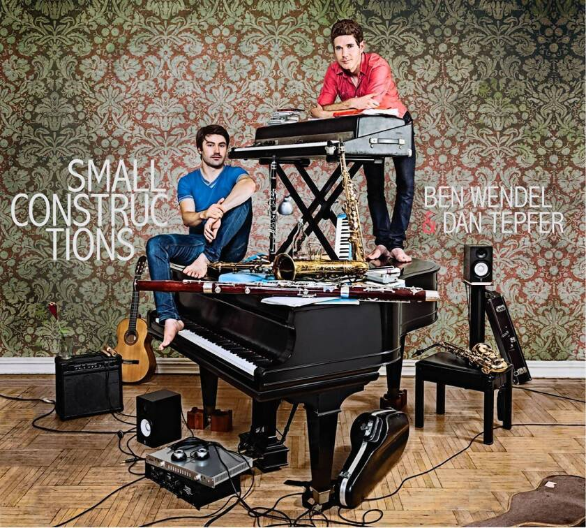 """""""Small Constructions"""" by Ben Wendel and Dan Tepfer."""