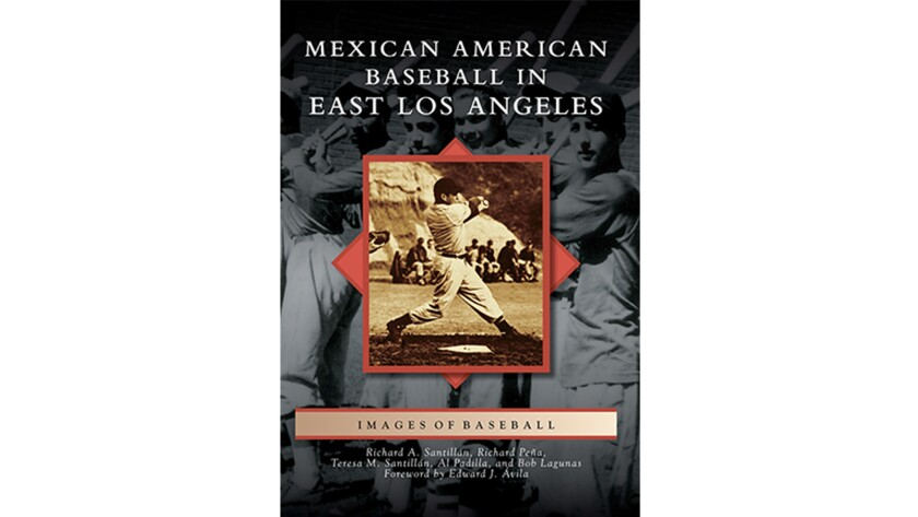 """""""Mexican American Baseball in East Los Angeles"""""""