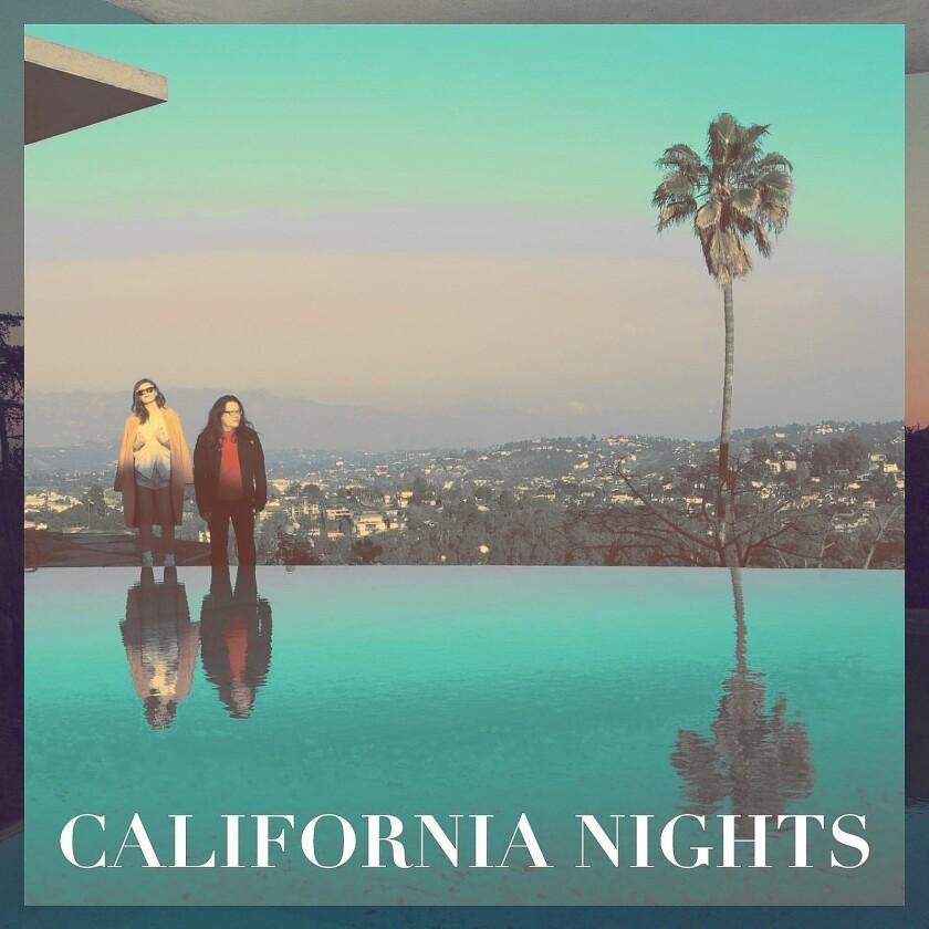 """California Nights."""