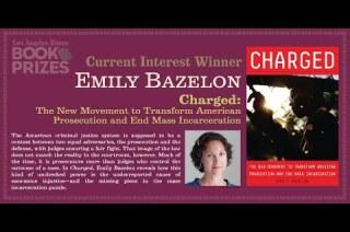 Los Angeles Times Book Prizes: Emily Bazelon, Current Interest