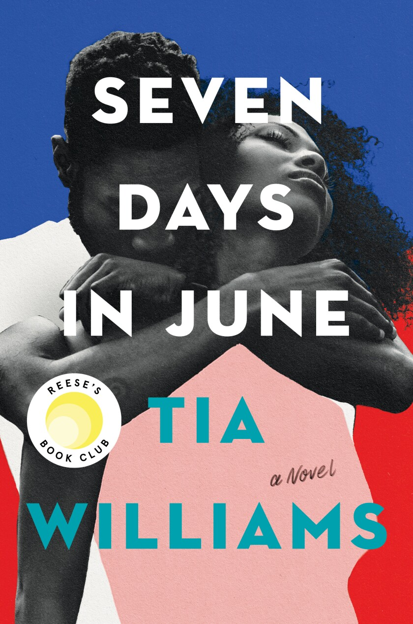 """The cover of the book """"Seven Days in June,"""" by Tia Williams"""
