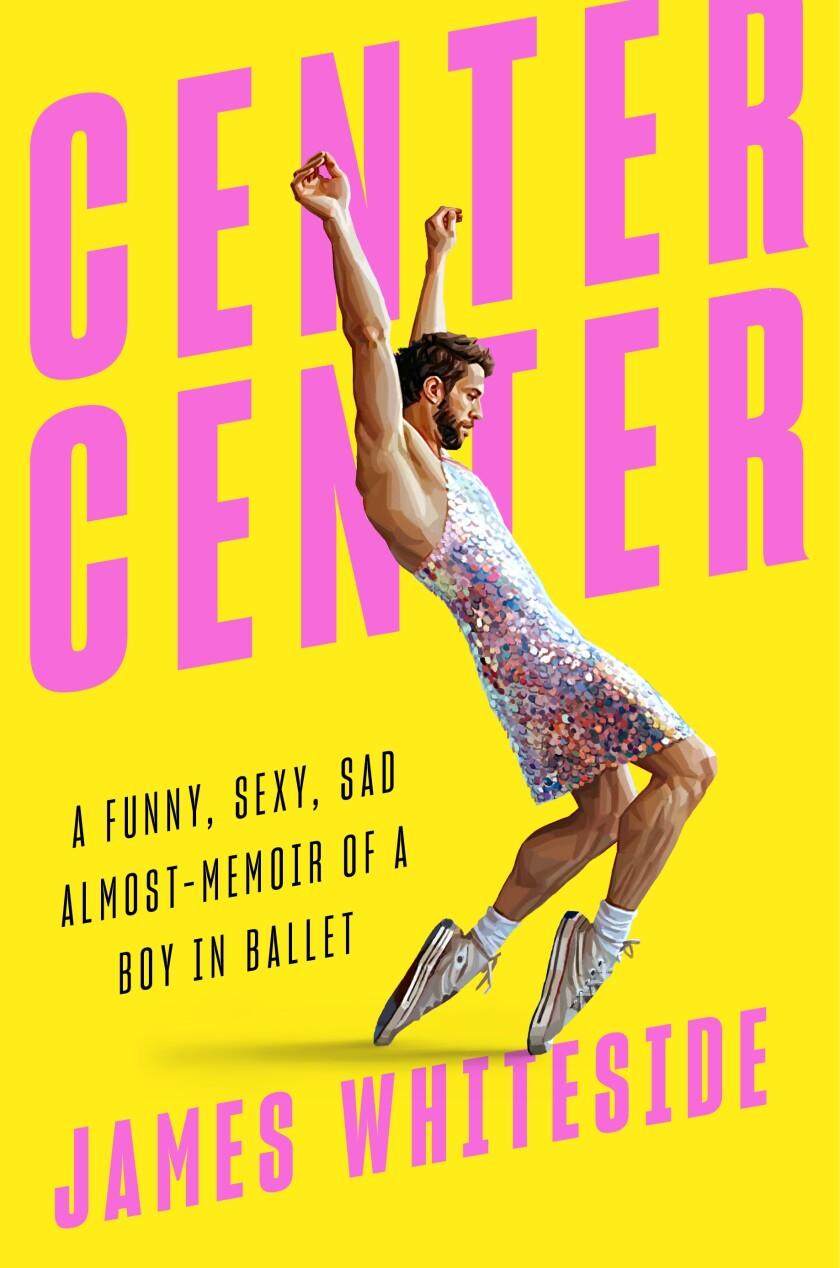 """The cover of dancer James Whiteside's book, """"Center Center."""""""