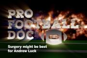 Pro Football Doc: Surgery might be best for Andrew Luck
