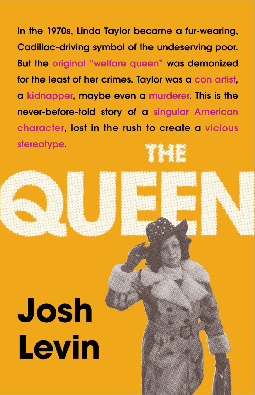 """A book jacket for Josh Levin's """"The Queen: The Forgotten Life Behind and American Myth."""" Credit: Li"""