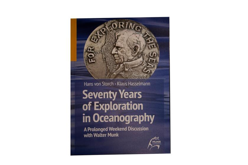 The Walter Munk centennial book, 'Seventy Years of Exploration in Oceanography'