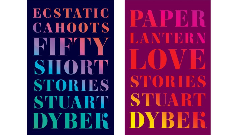 """Author Staurt Dybek's two simultaneously published works, """"Ecstatic Cahoots: Fifty Short Stories"""" and """"Paper Lantern: Love Stories."""""""