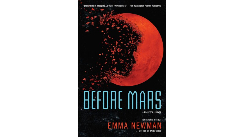 """""""Before Mars: A Planetfall Novel"""" by Emma Newman (Ace, $16 paper)"""