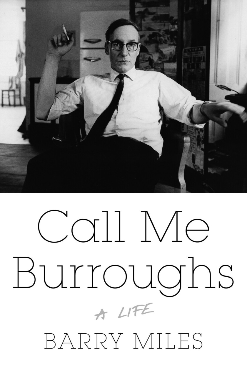 """Cover of the book """"Call Me Burroughs"""" by Barry Miles."""