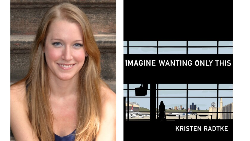 "Kristen Radtke and her graphic memoir, ""Imagine Wanting Only This"""