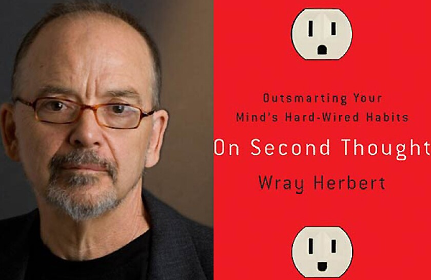 """Wray Herbert and his book """"On Second Thought"""""""
