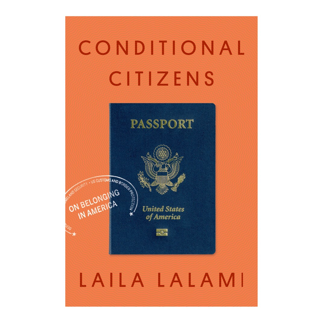 HOLIDAY GIFT GUIDE - Cover des Buches Conditional Citizens: On Belonging in America von Laila Lalami.